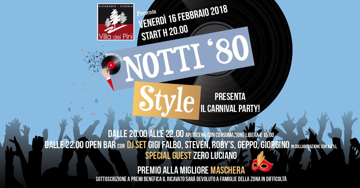 Notti '80 Style Carnival Party